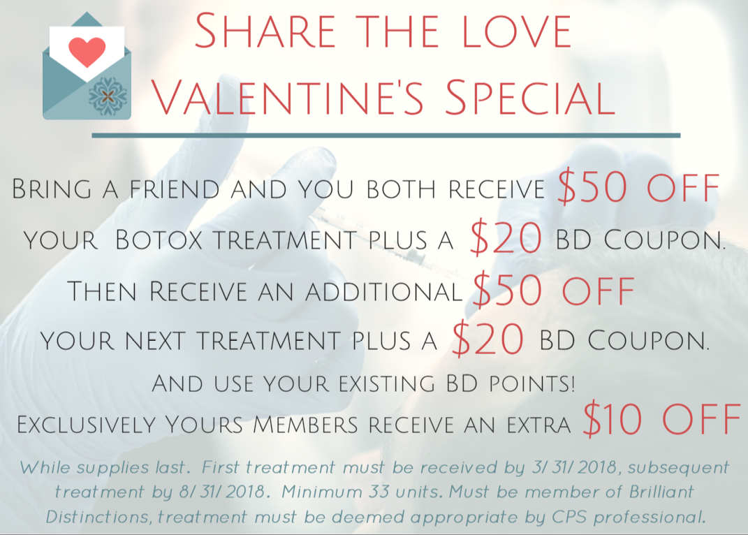 Valentine's Day Botox discount for you and a loved one, or just for you!